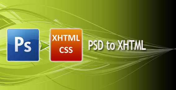 PSD to XHTML – Factors to Consider When Choosing the Right PSD Conversion Service Provider
