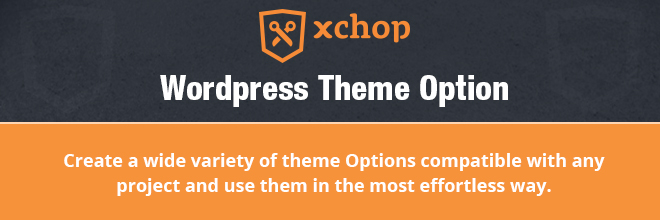 Use the New Xhtmlchop ADVANCED THEME CONTROL PANEL for Easy Operation of WordPress