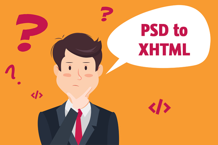 What Do You Need To Know Before Hiring Your PSD To XHTML Conversion  Company?