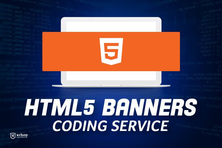 XHTMLChop.com Brings To You Outstanding HTML5 Banner Coding Service